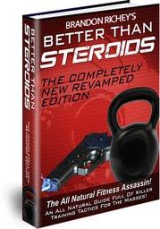 Brandon Richey's Better Than Steroids